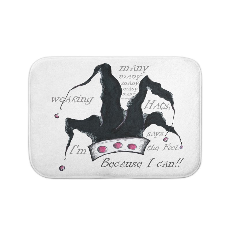 I'm Wearing Many Hats, says the Fool Home Bath Mat by Brigitte Doernerova - Imaginista Designs