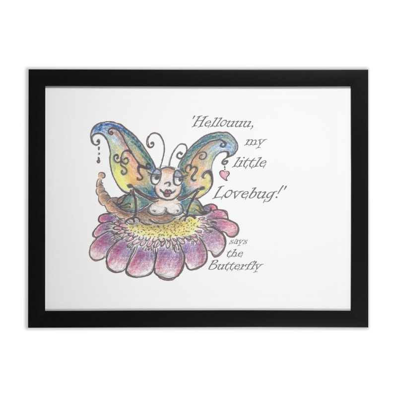Hello, my little Lovebug, says the Butterfly Home Framed Fine Art Print by Brigitte Doernerova - Imaginista Designs