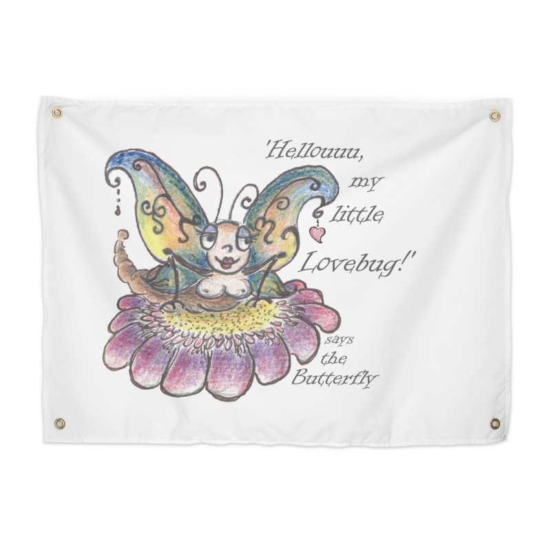 Hello, my little Lovebug, says the Butterfly Home Tapestry by Brigitte Doernerova - Imaginista Designs