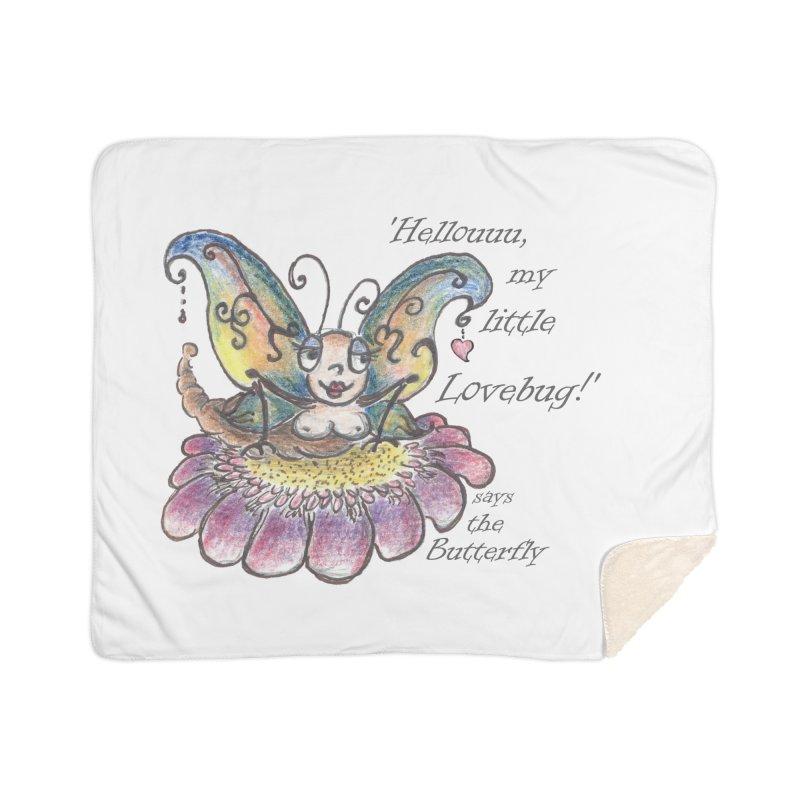 Hello, my little Lovebug, says the Butterfly Home Sherpa Blanket Blanket by Brigitte Doernerova - Imaginista Designs