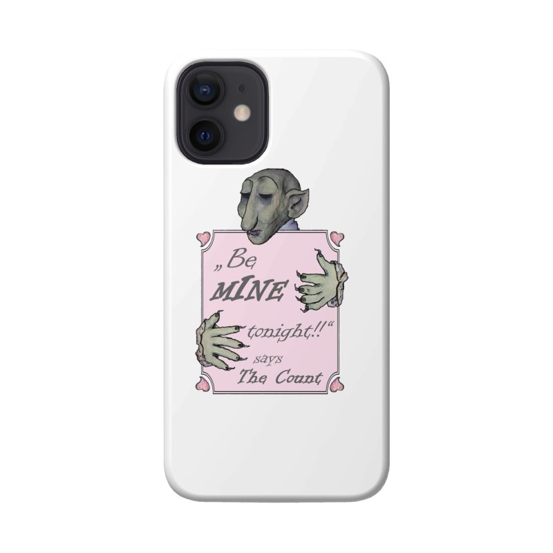 Be Mine Tonight, says The Count Accessories Phone Case by Brigitte Doernerova - Imaginista Designs