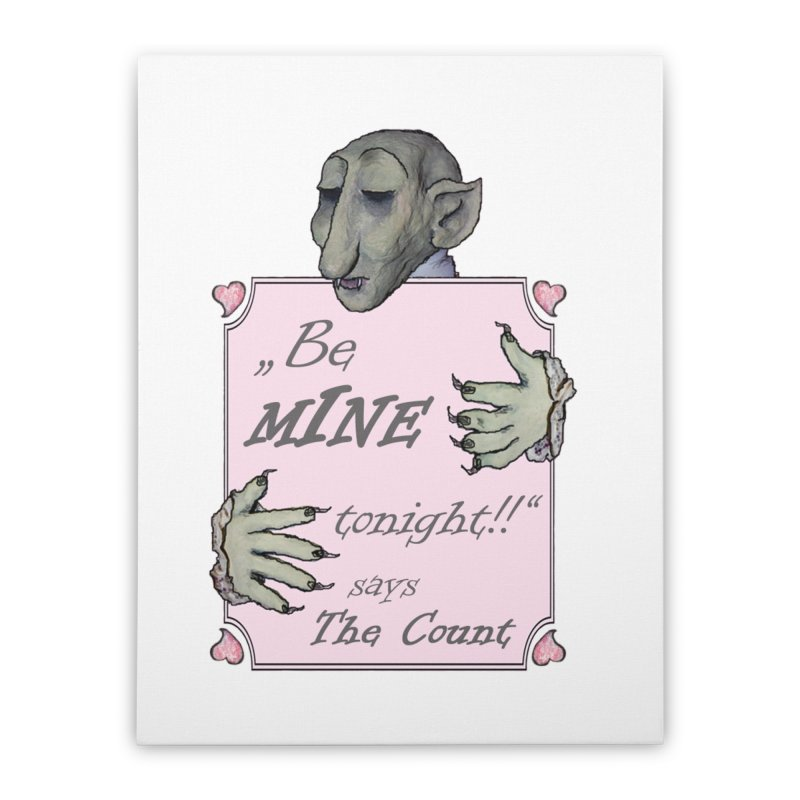 Be Mine Tonight, says The Count Home Stretched Canvas by Brigitte Doernerova - Imaginista Designs