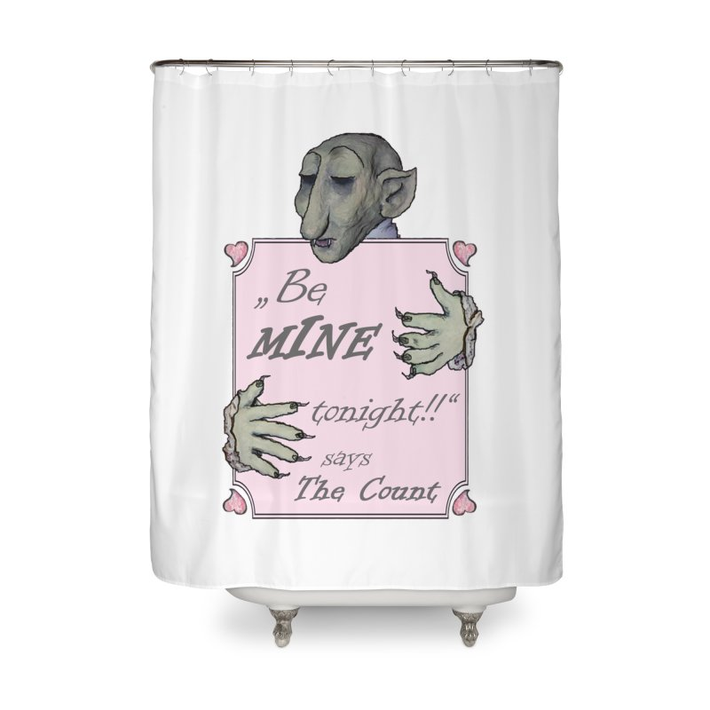 Be Mine Tonight, says The Count Home Shower Curtain by Brigitte Doernerova - Imaginista Designs