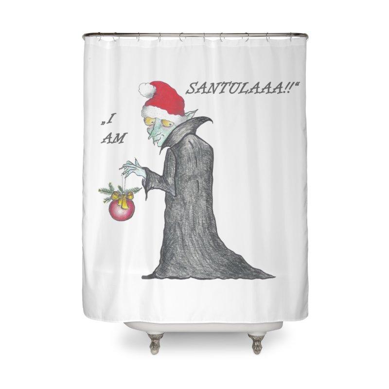 I Am Santula! - Says the Vampire, X-mas Edition Home Shower Curtain by Brigitte Doernerova - Imaginista Designs