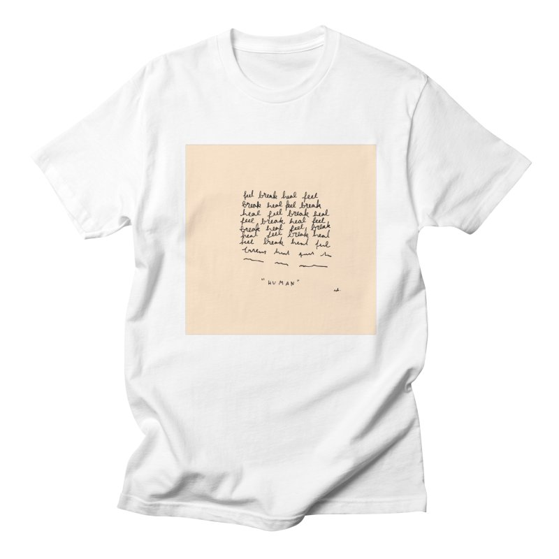Human Women's T-Shirt by Because, Honestly by Melody Hansen