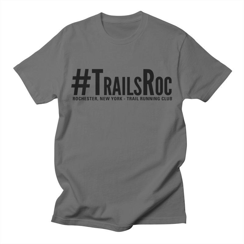 #TrailsRoc - Trail Running Club Swag Men's T-Shirt by beckhornprints's Artist Shop