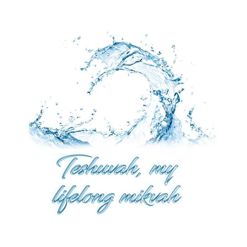 Teshuvah my life long mikvah Men's T-Shirt by becominghero's Artist Shop