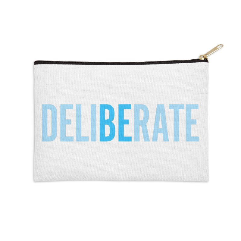 Be Deliberate Accessories Zip Pouch by bedeliberate's Artist Shop