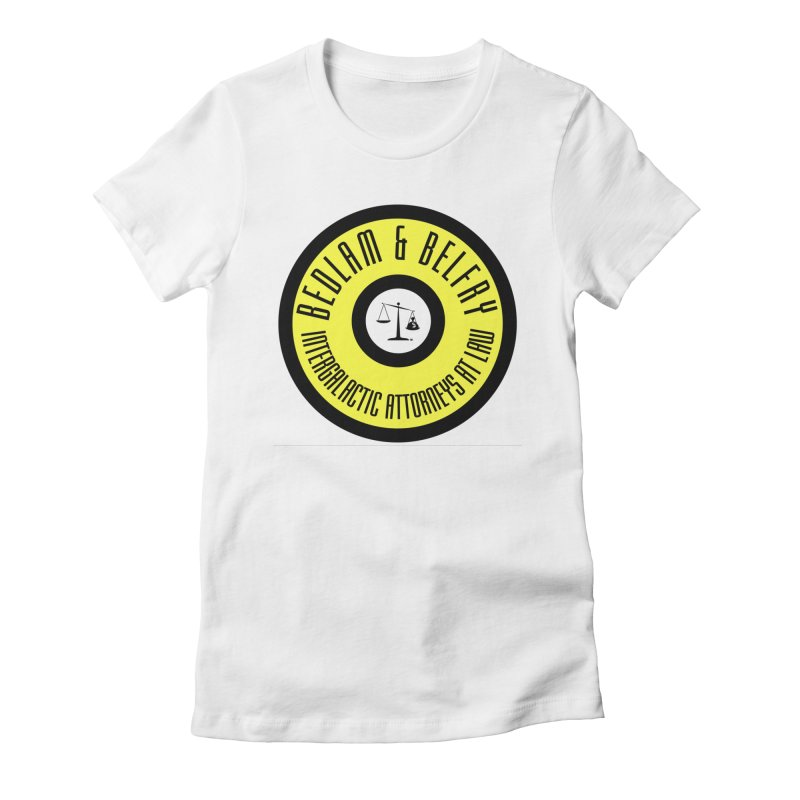Bedlam & Belfry, Intergalactic Attorneys at Law yellow logo Women's T-Shirt by Bedlam & Belfry's Artist Shop