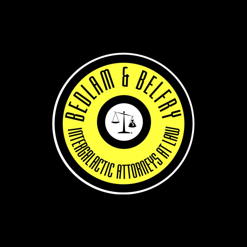 Bedlam & Belfry, Intergalactic Attorneys at Law yellow logo on black Women's T-Shirt by Bedlam & Belfry's Artist Shop