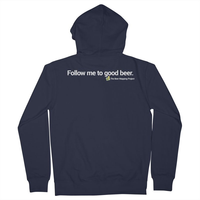 Follow me to good beer. Women's Zip-Up Hoody by The Beer Mapping Shop