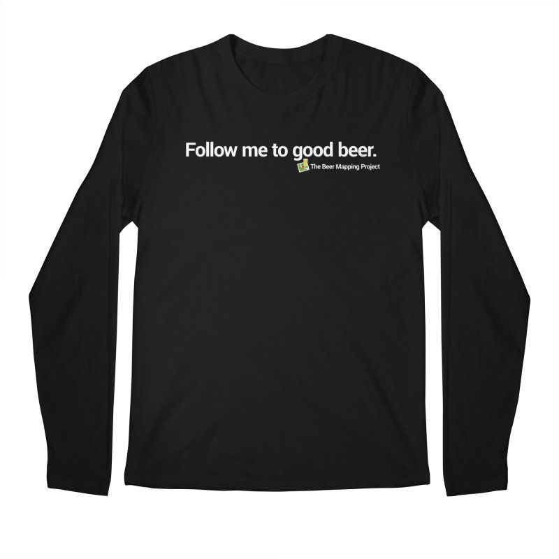 Follow me to good beer. Men's Regular Longsleeve T-Shirt by The Beer Mapping Shop