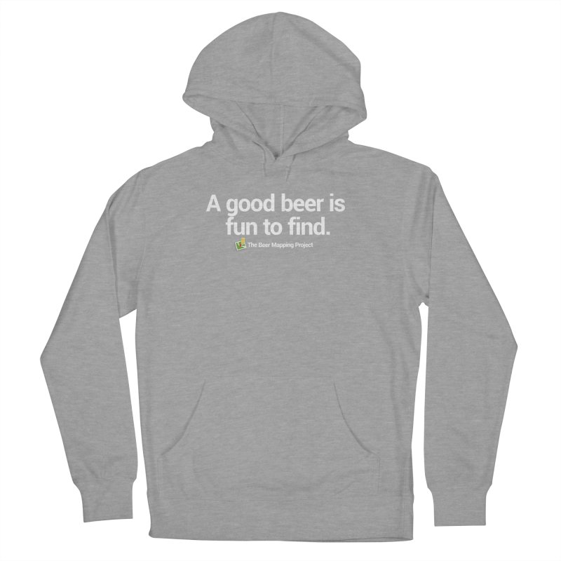 A good beer is fun to find.  Women's French Terry Pullover Hoody by The Beer Mapping Shop