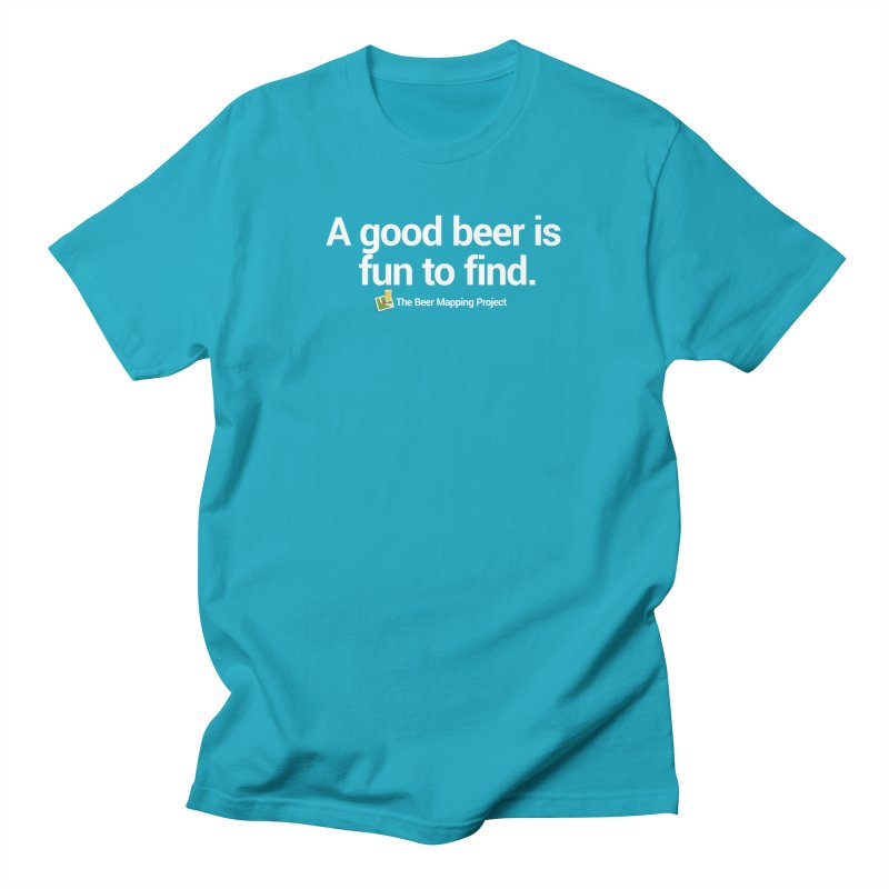 A good beer is fun to find.  Men's Regular T-Shirt by The Beer Mapping Shop