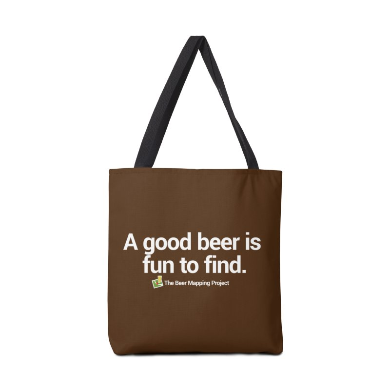 A good beer is fun to find.  Accessories Tote Bag Bag by The Beer Mapping Shop