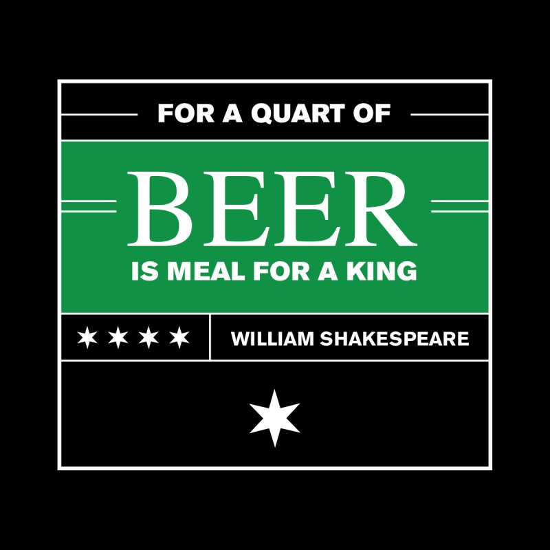 Shakespeare None  by Beer Quotesters
