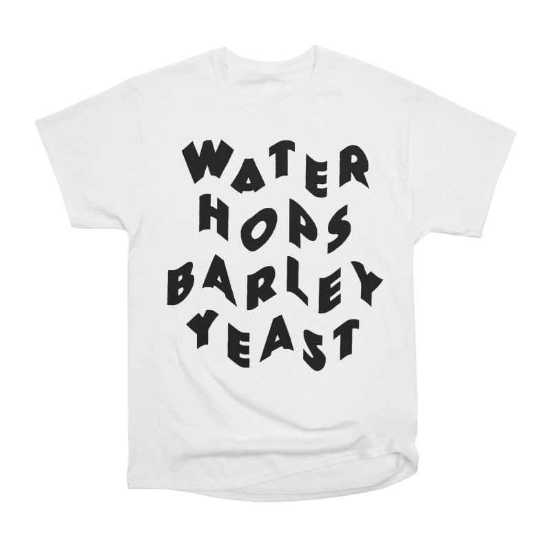 The finest of ingredients Women's Heavyweight Unisex T-Shirt by Beers All Round