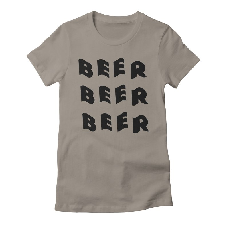 Beer, Beer and more Beer Women's Fitted T-Shirt by Beers All Round