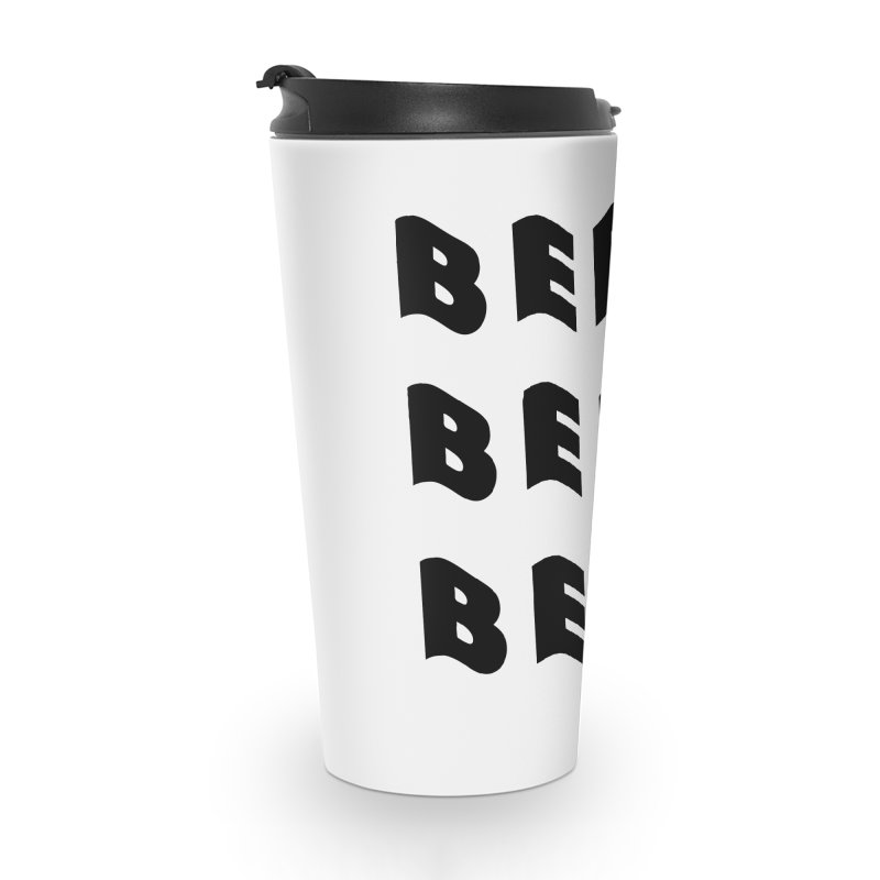 Beer, Beer and more Beer Accessories Mug by Beers All Round