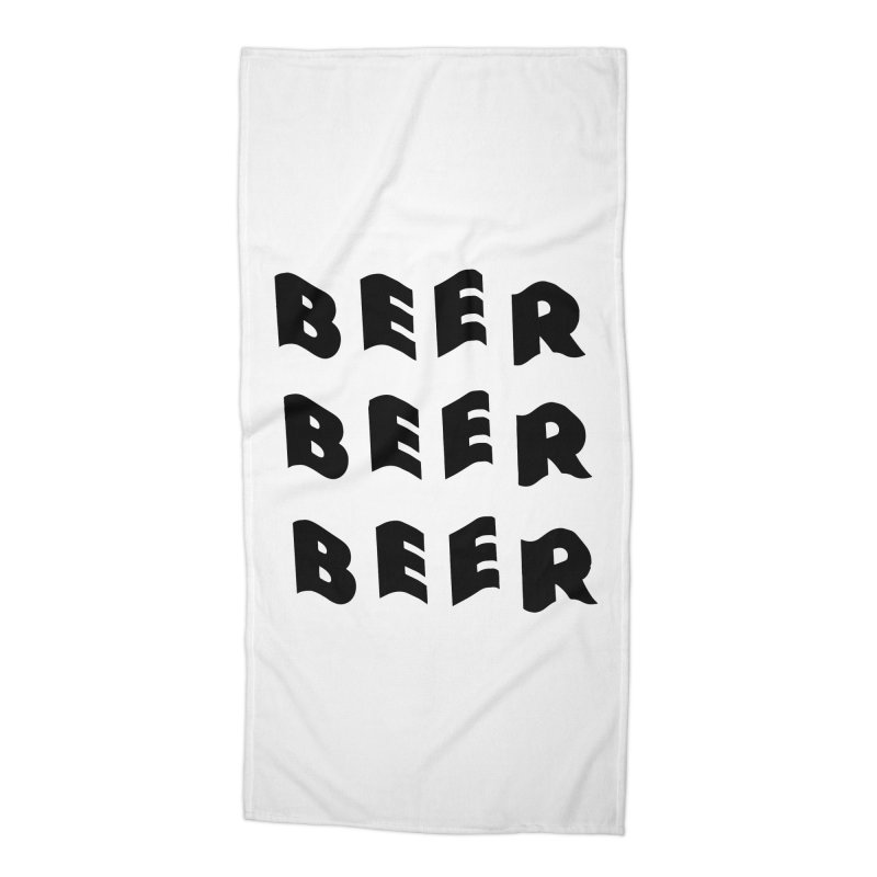 Beer, Beer and more Beer Accessories Beach Towel by Beers All Round