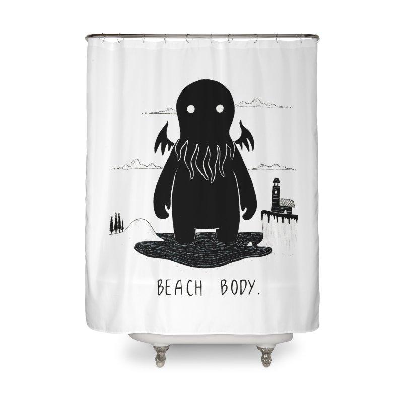 Beach Body Home Shower Curtain by Behemot's doodles