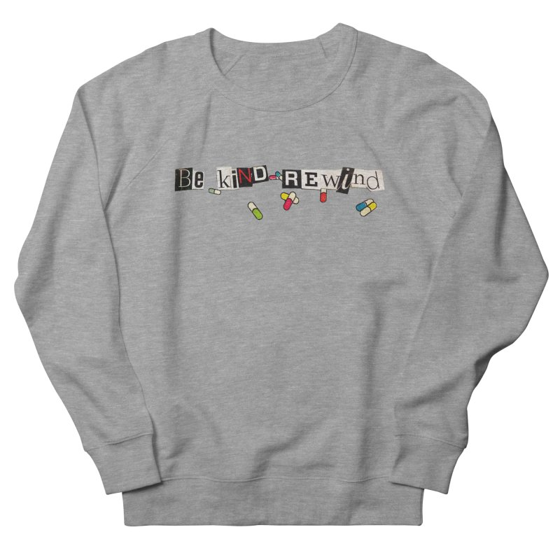 BE KIND Women's French Terry Sweatshirt by ILLnoise