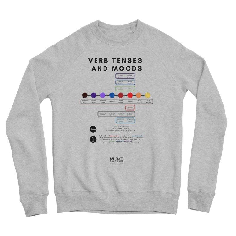Verb tenses Men's Sweatshirt by belcantobootcamp's Artist Shop