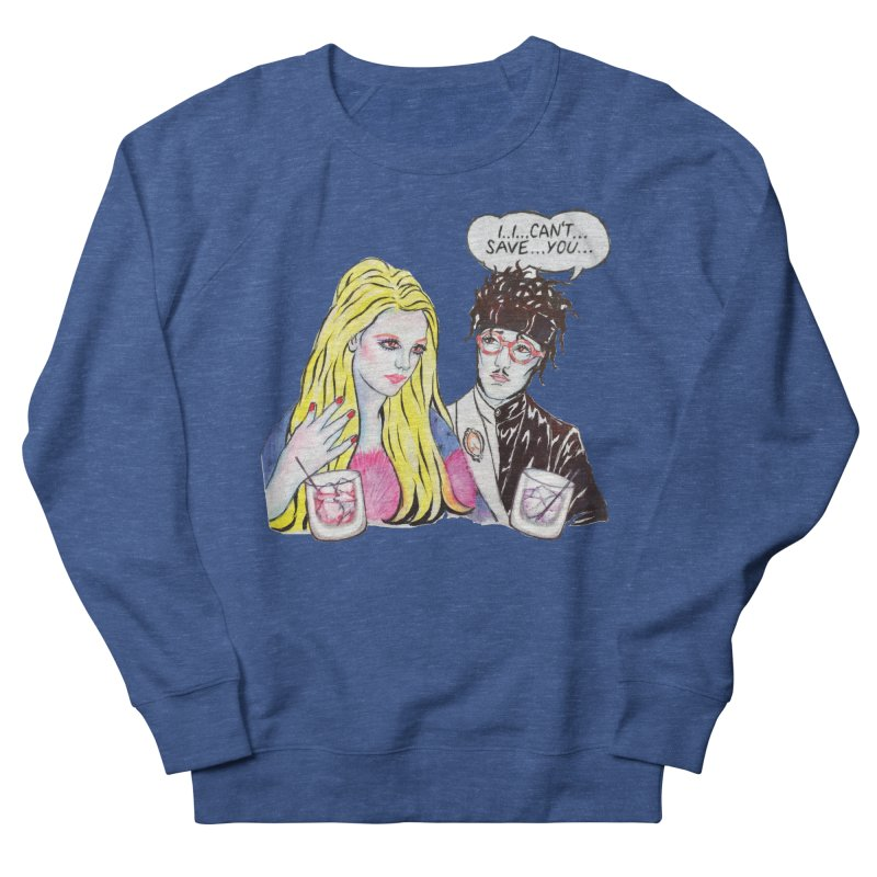 I Can't Save You, Britney (Apparel) Women's Sweatshirt by bellyup's Artist Shop
