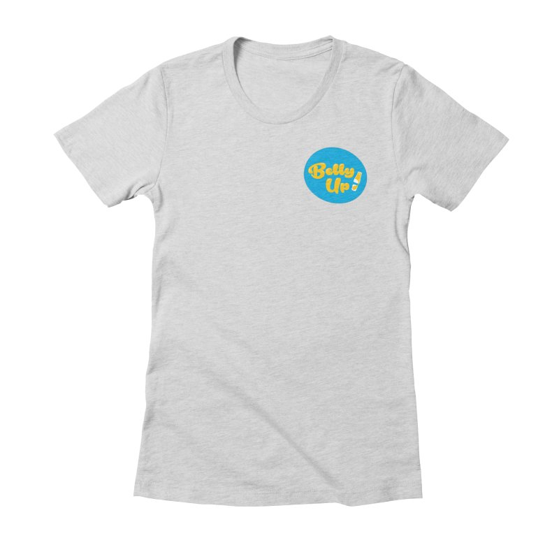Bellyup..New Women's Fitted T-Shirt by bellyup's Artist Shop