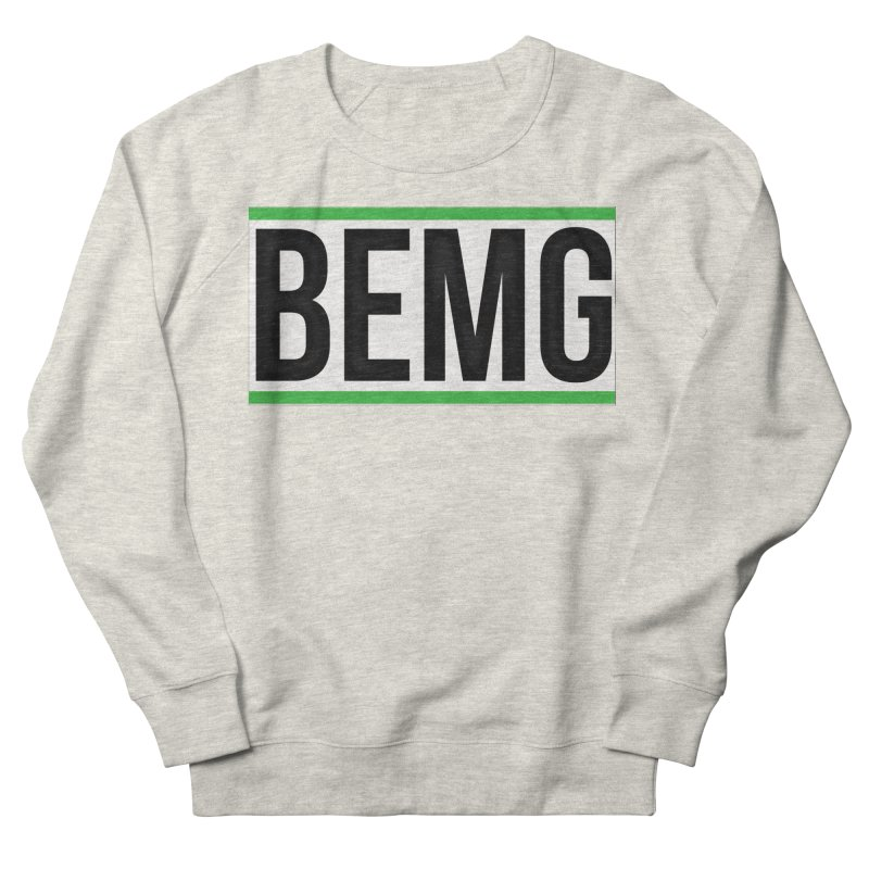 BEMG Basics Women's French Terry Sweatshirt by The B.E.M.G. COLLECTION