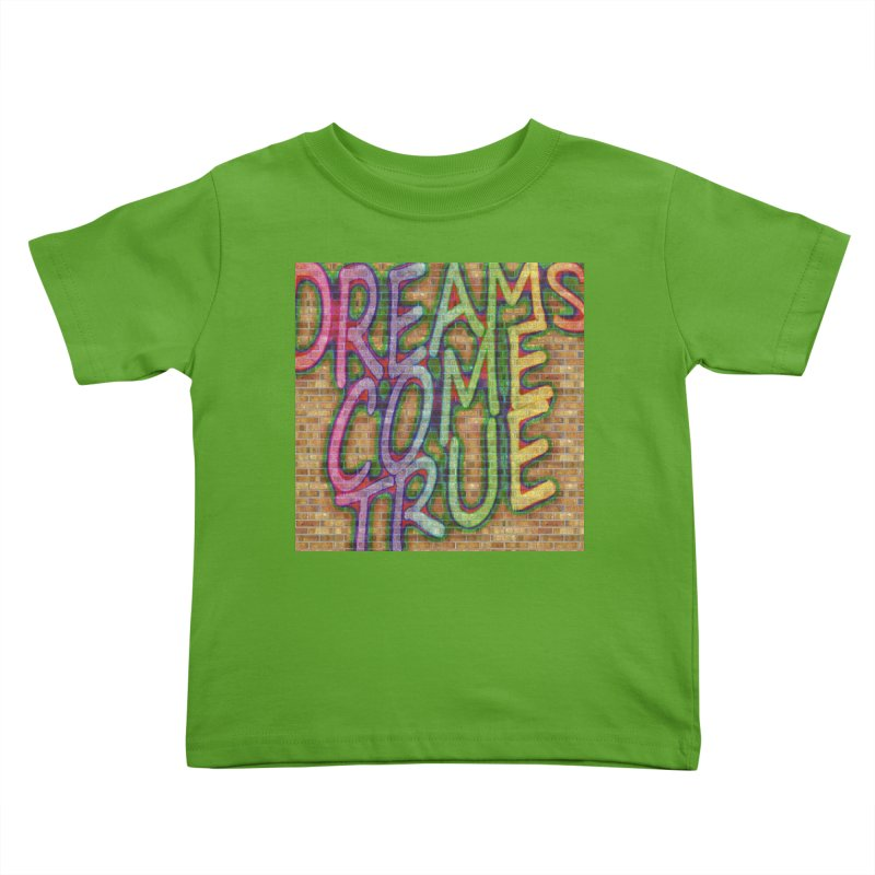 Dreams Come True Kids Toddler T-Shirt by The B.E.M.G. COLLECTION