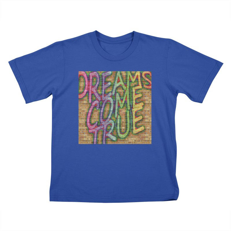 Dreams Come True Kids T-Shirt by The B.E.M.G. COLLECTION