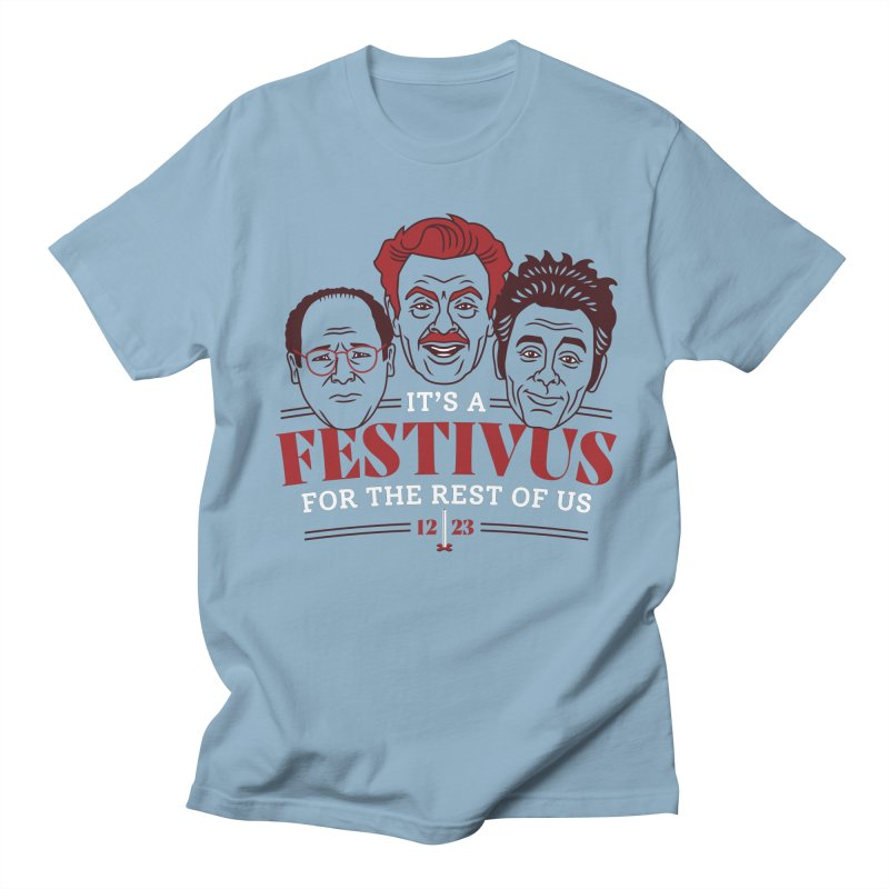 Festivus for the Rest of Us Men's T-Shirt by Ben Douglass