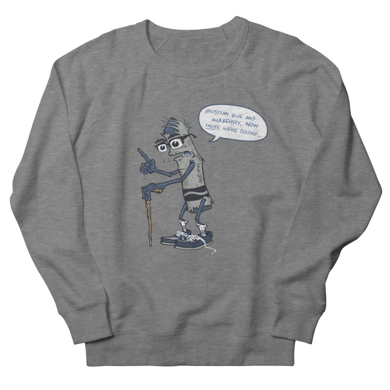 Oldest Crayon in the Box Men's French Terry Sweatshirt by Ben Douglass