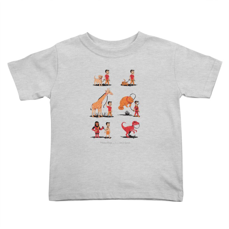Leash Your Pet Kids Toddler T-Shirt by Ben Douglass
