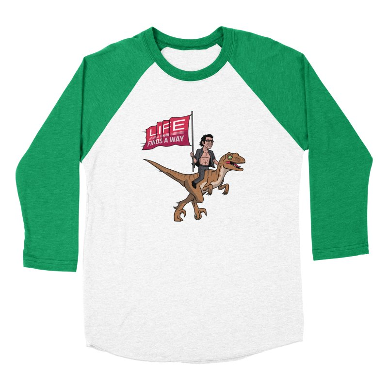 Life (UHHH) Finds a Way Women's Baseball Triblend Longsleeve T-Shirt by Ben Douglass