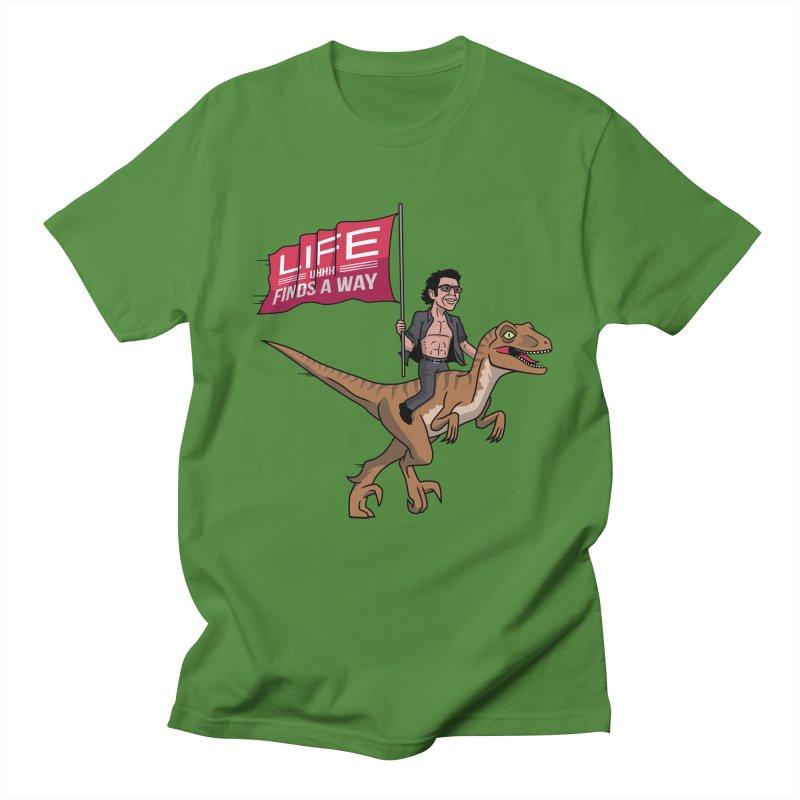 Life (UHHH) Finds a Way Women's Regular Unisex T-Shirt by Ben Douglass