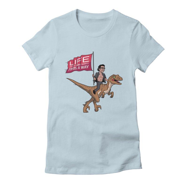 Life (UHHH) Finds a Way Women's Fitted T-Shirt by Ben Douglass