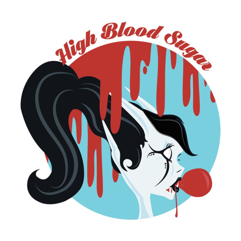 High Blood Sugar None  by Beneath Ribbons