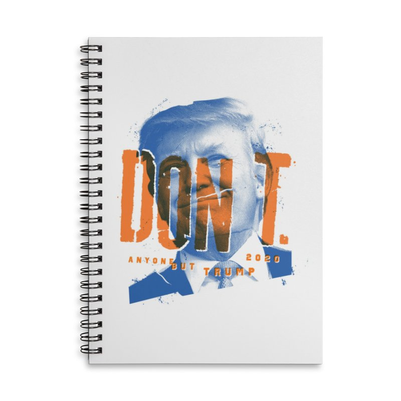 DON'T Accessories Lined Spiral Notebook by Ben Harman Design