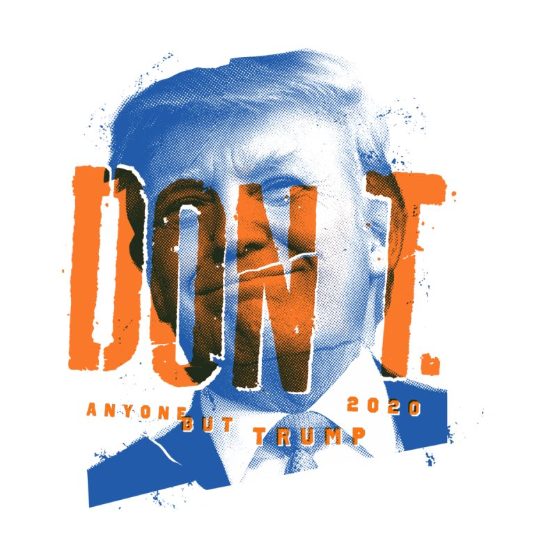 DON'T by Ben Harman Design