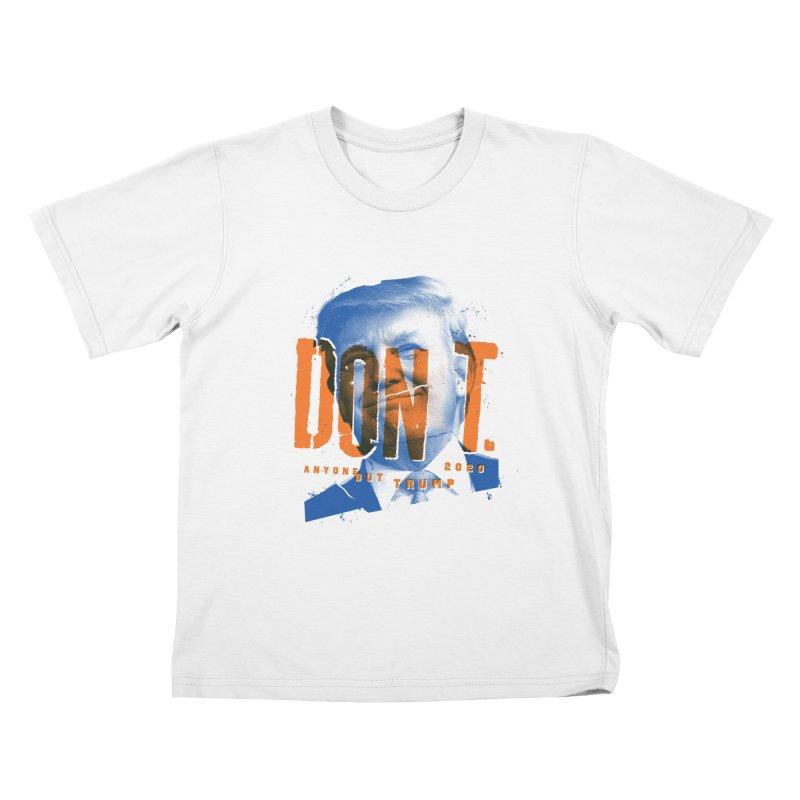 DON'T Kids T-Shirt by Ben Harman Design