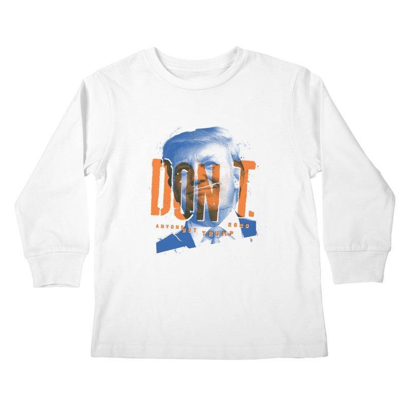 DON'T Kids Longsleeve T-Shirt by Ben Harman Design