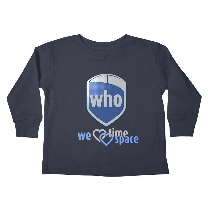 Who Delivery Service Kids Toddler Longsleeve T-Shirt by Ben's Shirt Shop of AwesomeShop