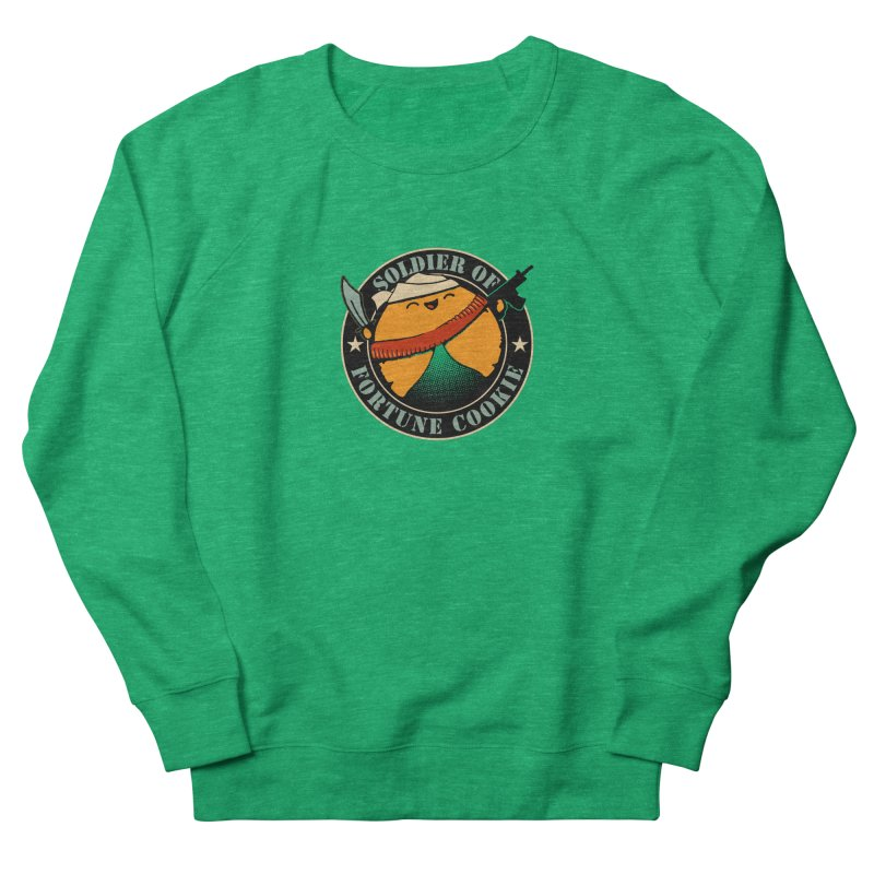 Soldier of Fortune Cookie Women's Sweatshirt by Ben's Shirt Shop of AwesomeShop