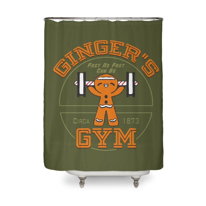 Ginger's Gym Home Shower Curtain by Ben's Shirt Shop of AwesomeShop
