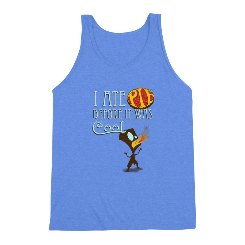 Before it was Cool Men's Triblend Tank by Ben's Shirt Shop of AwesomeShop