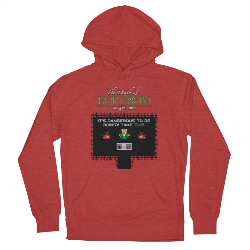 The Legend of Boredom Women's Pullover Hoody by Ben's Shirt Shop of AwesomeShop