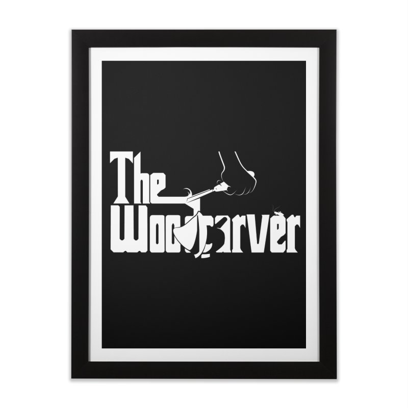 The Woodcarver Home Framed Fine Art Print by Ben's Shirt Shop of AwesomeShop