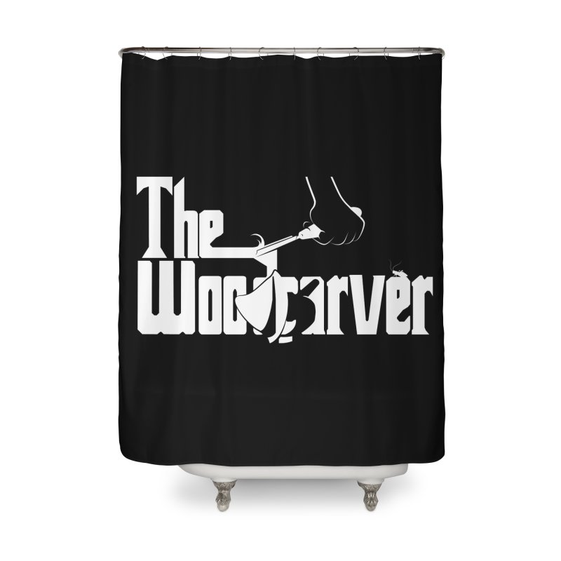 The Woodcarver Home Shower Curtain by Ben's Shirt Shop of AwesomeShop
